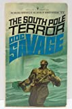 The South Pole Terror, a Doc Savage Adventure (Doc Savage #77) (0553075713) by Robeson, Kenneth