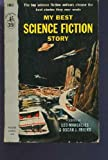 img - for My Best Science Fiction Story (Vintage Pocket Book #1007) book / textbook / text book