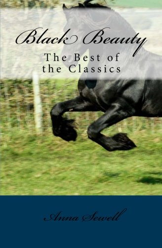 Black Beauty: The Best of the Classics