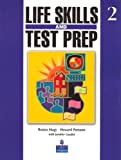 img - for Life Skills and Test Prep 2 (Bk. 2) 1st edition by Magy, Ronna, Pomann, Howard (2007) Paperback book / textbook / text book