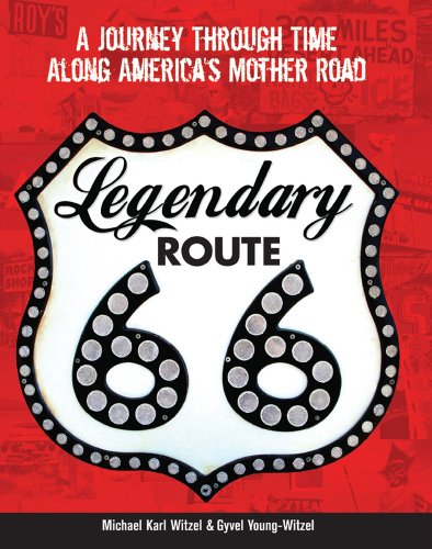 Legendary Route 66: A Journey Through Time Along America's Mother Road