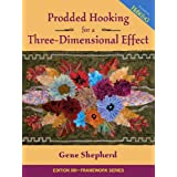 Prodded Hooking for a Three-Dimensional Effectby Gene Shepherd