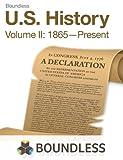 U.S. History, Volume II: 1865-Present