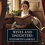 Wives and Daughters (Unabridged)