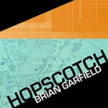 Hopscotch (       UNABRIDGED) by Brian Garfield Narrated by Jeremy Gage