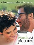 Words and Pictures [HD]