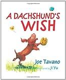 A Dachshund's Wish