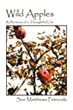 img - for Wild Apples: Reflections of a Thoughtful Life book / textbook / text book