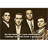 GOODFELLAS movie QUOTE POSTER robert DE NIRO ray LIOTTA gangsters 24X36 BOLD (reproduction, not an original)