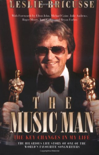 The Music Man: The Autobiography Of The Genius Behind The World'S Best-Loved Musicals