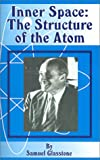 Inner Space: The Structure of the Atom
