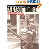 Talk about Trouble: A New Deal Portrait of Virginians in the Great Depression