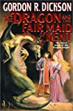 The Dragon and the Fair Maid of Kent: The Latest Novel Of The Dragon Knight