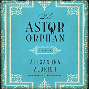 The Astor Orphan Audiobook
