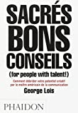 Sacrés bons conseils (for people with talent!)