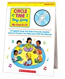 Circle Time Sing-Along Flip Chart and CD: 25 Delightful Songs That Build Community, Establish Classroom Routines, and Make Every Child Feel Welcome (Teaching Resources)