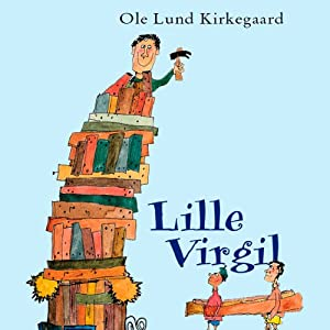 Lille Virgil [Little Virgil] | [Ole Lund Kirkegaard]