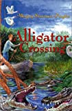 img - for Alligator Crossing book / textbook / text book