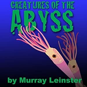 Creatures of the Abyss Audiobook