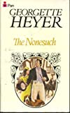 The Nonesuch (0330244213) by Heyer, Georgette