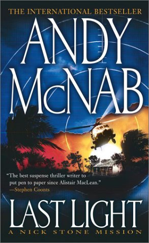 Last Light: A Nick Stone Mission, Andy McNab