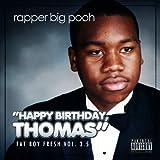 Fat Boy Fresh Volume 3.5: Happy Birthday Thomas (Deluxe Edition) [Explicit]