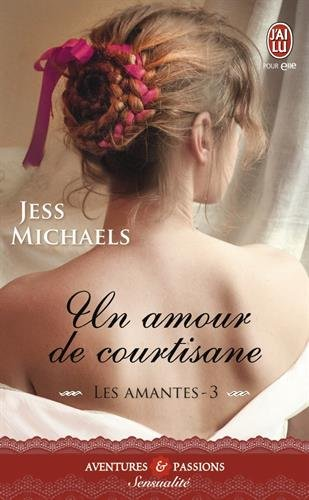 Les Amantes, Tome 3 : Un amour de courtisane 51C938j4sJL