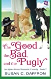 img - for The Good, the Bad, and the Pugly (An Alpine Grove Romantic Comedy) (Volume 7) book / textbook / text book