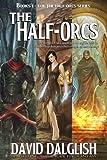 The Half-Orcs (Omnibus, Volume One) (English Edition)