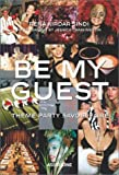 Be My Guest: Theme Party Savoir-Faire
