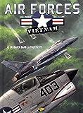 Air Forces - Vietnam, Tome 4 : Crusader dans la tourmente - bd + doc