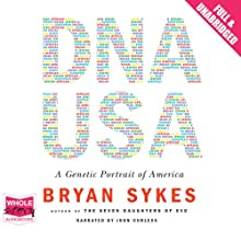 DNA USA (       UNABRIDGED) by Bryan Sykes Narrated by John Curless