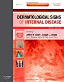 img - for Dermatological Signs of Internal Disease: Expert Consult - Online and Print, 4e (Expert Consult Title: Online + Print) by Jeffrey P. Callen MD FAAD FACP (2009-08-07) book / textbook / text book