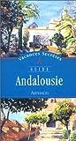 echange, troc Guide Arthaud, Pierre Sorgue - Andalousie