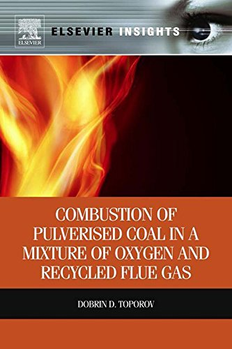 Combustion Of Pulverised Coal In A Mixture Of Oxygen And Recycled Flue Gas (Elsevier Insights)