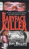 Jon Bellini The Babyface Killer (Pinnacle true crime)