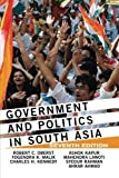 img - for Government and Politics in South Asia by Oberst, Robert C, Malik, Yogendra K, Kennedy, Charles, Kapur, Ashok, Lawoti, Mahendra, Rahman, Syedur, Ahmad, Ahrar(July 30, 2013) Paperback book / textbook / text book