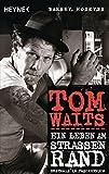 Image de Tom Waits: Ein Leben am Straßenrand