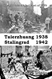 img - for Taierzhuang 1938 - Stalingrad 1942 book / textbook / text book