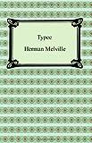 Typee: A Peep at Polynesian Life