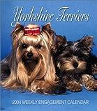 Yorkshire Terriers 2004 Calendar