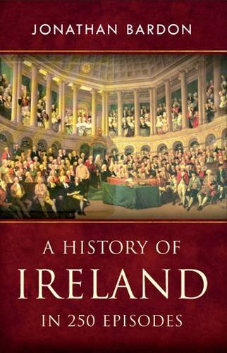 A History of Ireland in 250 Episodes