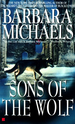 Sons of the Wolf, BARBARA MICHAELS