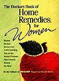 The Doctors Book of Home Remedies for Women: Women Doctors Revea