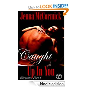 Kindle Free Book Alert for March 30: Hundreds of brand new Freebies added to Our Free Titles Listing plus … Jenna McCormick's Caught Up In You: Once in a Blue Moon (Today's Sponsor – 99 Cents)
