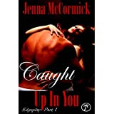 Caught Up In You: Once in a Blue Moon ( Edgeplay Part 1) ~ Jenna McCormick