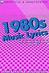 1980s Music Lyrics: The Ultimate Quiz...