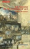 echange, troc Albert Dresdner - La genèse de la critique d'art