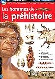 echange, troc Lito, Isabelle Backouche - Les hommes de la préhistoire : Documentation scolaire en images autocollantes - Dès 7 ans