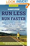 Runner's World Run Less, Run Faster:...